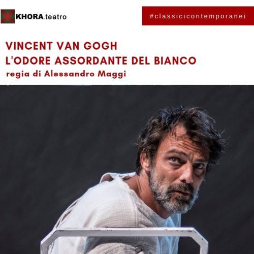 Vincent Van Gogh – L'odore assordante del bianco
